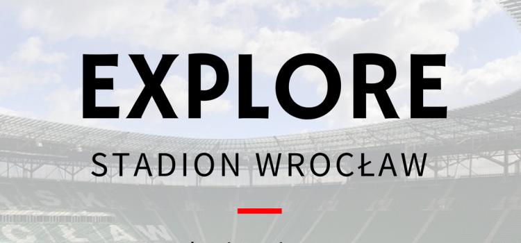 Explore Stadion Wrocław
