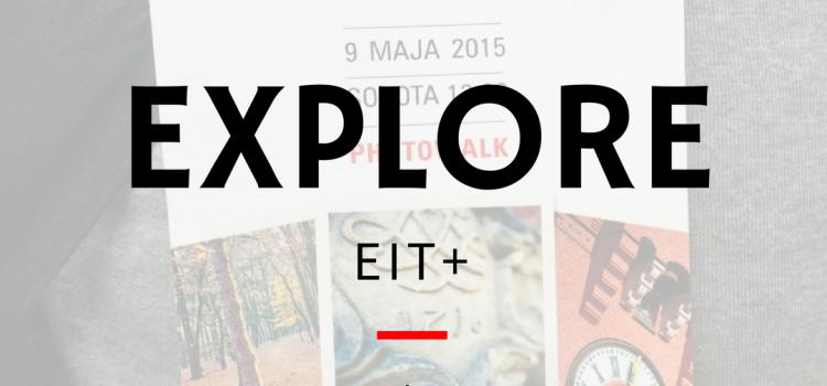 Explore EIT + Wrocławskie Centrum Badań