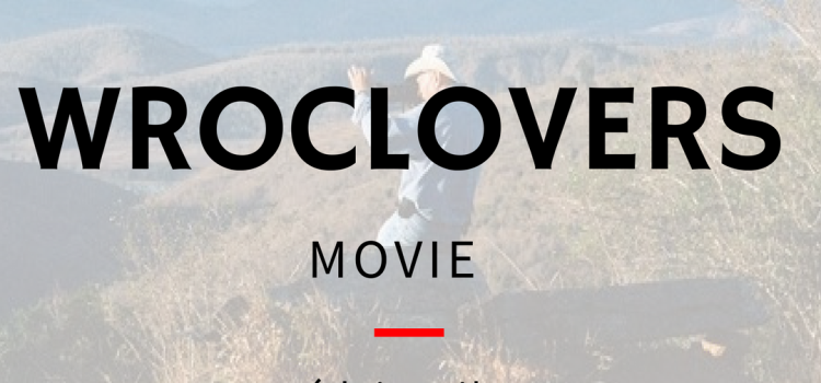 WROCLOVERS Movie
