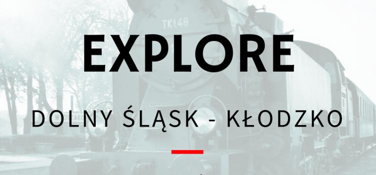 Explore Dolny Śląsk – Kłodzko