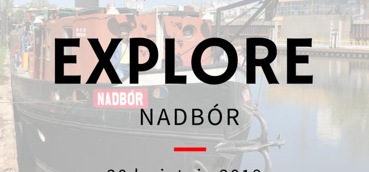 Explore Nadbór