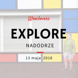 Explore Nadodrze