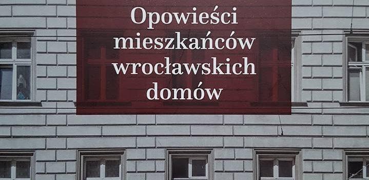 """""""Kamienice. Opowieści mieszkańców wrocławskich domów"""""""