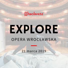 Explore Opera Wrocławska
